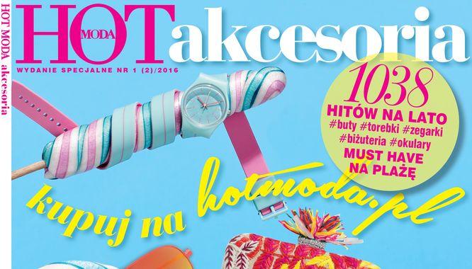 Wydanie specjalnie Hot Moda Akcesoria już w sprzedaży!