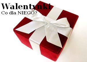 walentynki, prezent dla faceta, prezent dla chłopaka,, prezenty na walentynki, upominki, pomysły