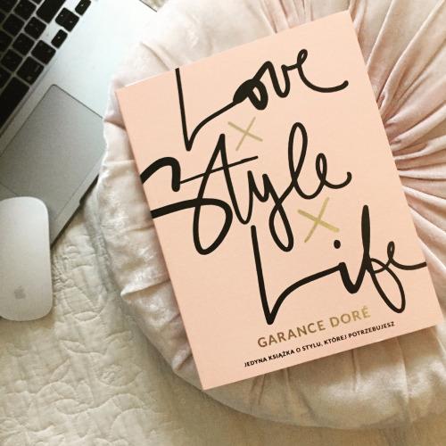 Garance Dore: Love x Style x Life - recenzja