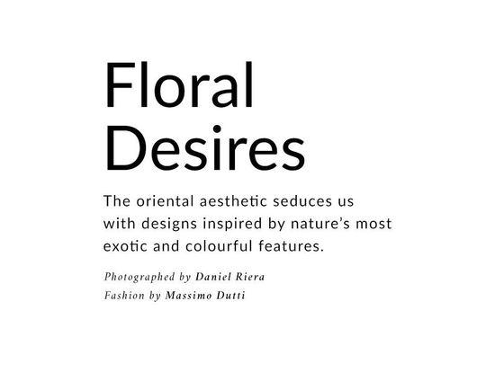 Massimo Dutti Floral Desires - Kwiatowe akcenty w katalogu na wiosnę 2017