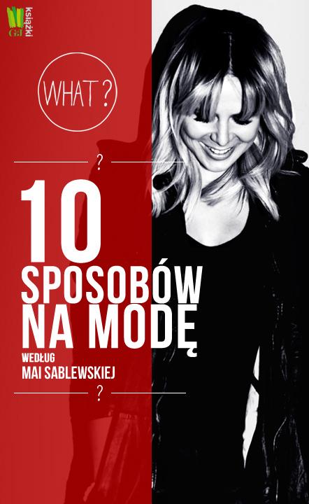 Maja Salewska zdradzi swoich 10 sposobów na modę