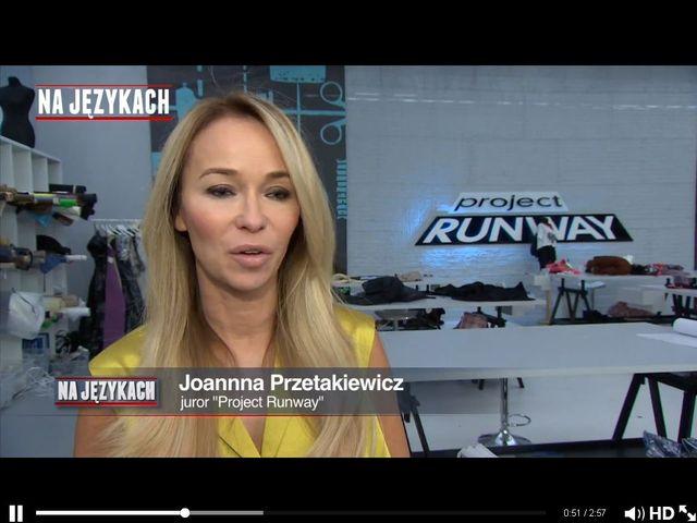 Co zaskoczyło Joannę Przetakiewicz w Project Runway?