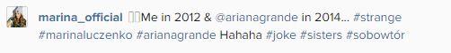 Marina była inspiracją dla Ariany Grande? (INSTAGRAM)